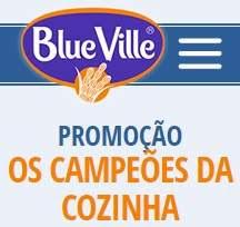 Cadastrar Promoção Blue Ville Os Campeões da Cozinha Prêmios Participar