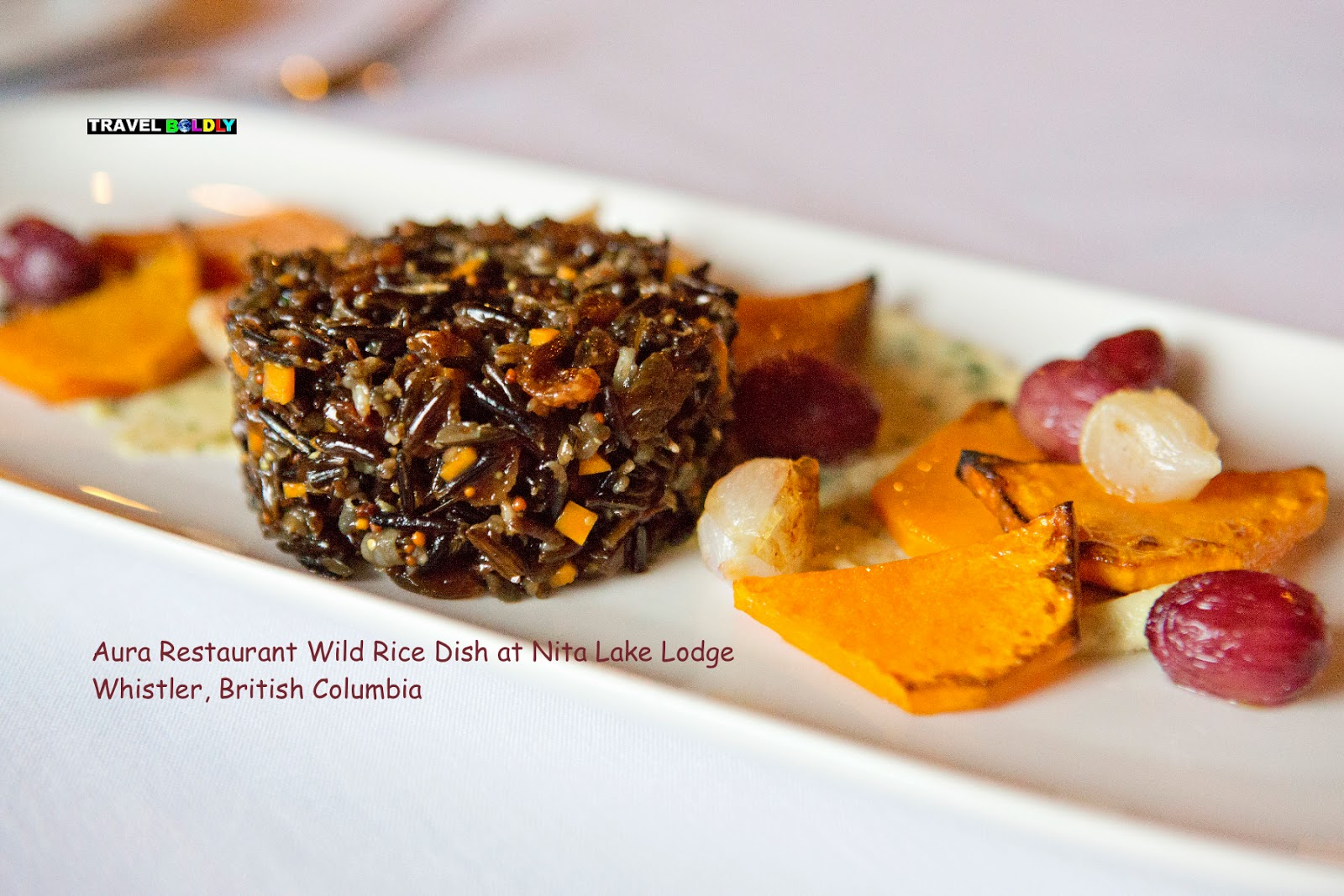 Aura Restaurant Wild Rice Dish at Nita Lake Lodge Whistler, British Columbia - Travel Boldly