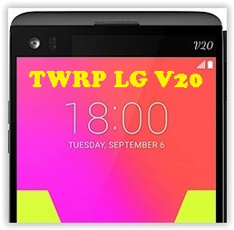 How to Flash TWRP and Root LG V20 (LS997, VS995, H910, F800L