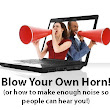 Blowing Your Own Leadership Horn
