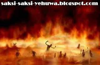 kerugian menjadi saksi yehuwa disiksa kekal di neraka dan tidak beroleh kesempatan kedua