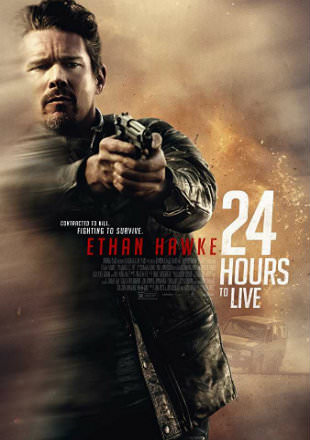 24 Hours to Live 2017 Hollywood Movie Download BRRip 720p