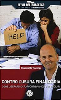 Contro L'Usura Finanziaria. Come Liberarsi Da Rapporti Dannosi E Irregolari: 1 PDF