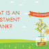 What Is an Investment?