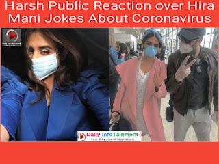 Harsh Public Reaction over Hira Mani Jokes About Coronavirus
