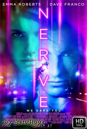 Nerve, Un Juego Sin Reglas [2016] [Latino-Ingles] HD 1080P [Google Drive] GloboTV