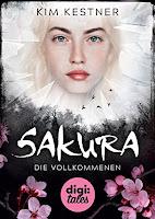 https://www.amazon.de/Sakura-Die-Vollkommenen-Kim-Kestner-ebook/dp/B06XHH7SRJ