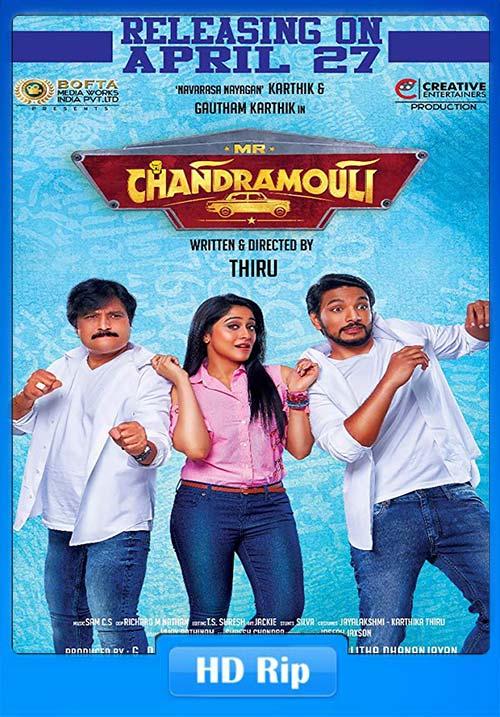 Mr. Chandramouli 2018 720p UNCUT HDRip ESubs Dual Audio Hindi Tamil   480p 300MB   100MB HEVC Poster