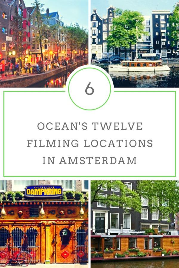 oceans twelve amsterdam filming locations