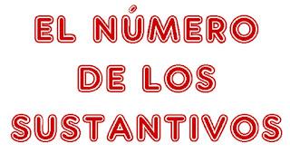 http://www.ceiploreto.es/sugerencias/cplosangeles.juntaextremadura.net/web/curso_3/lengua/numero_sustantivos_3/numero_sustantivos_3.html