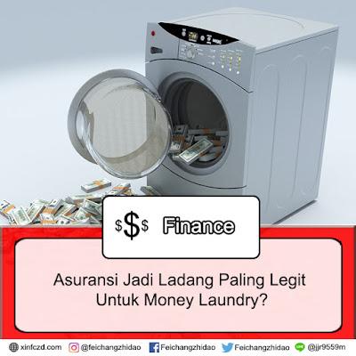 Asuransi Jadi Ladang Paling Legit Untuk Money Laundry?