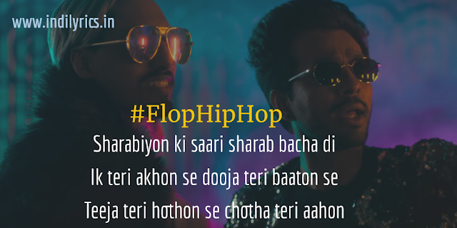 Flop Hip Hop | Xadeh Shah ft. Tony Kakkar | Full Song Lyrics with English Translation and Real Meaning Explanation | Quotes