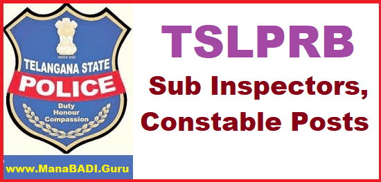 TS Jobs, TS Notifications, TS Recruitment, Police Jobs, TS Police, TSLPRB, Sub Inspectors, Constable jobs