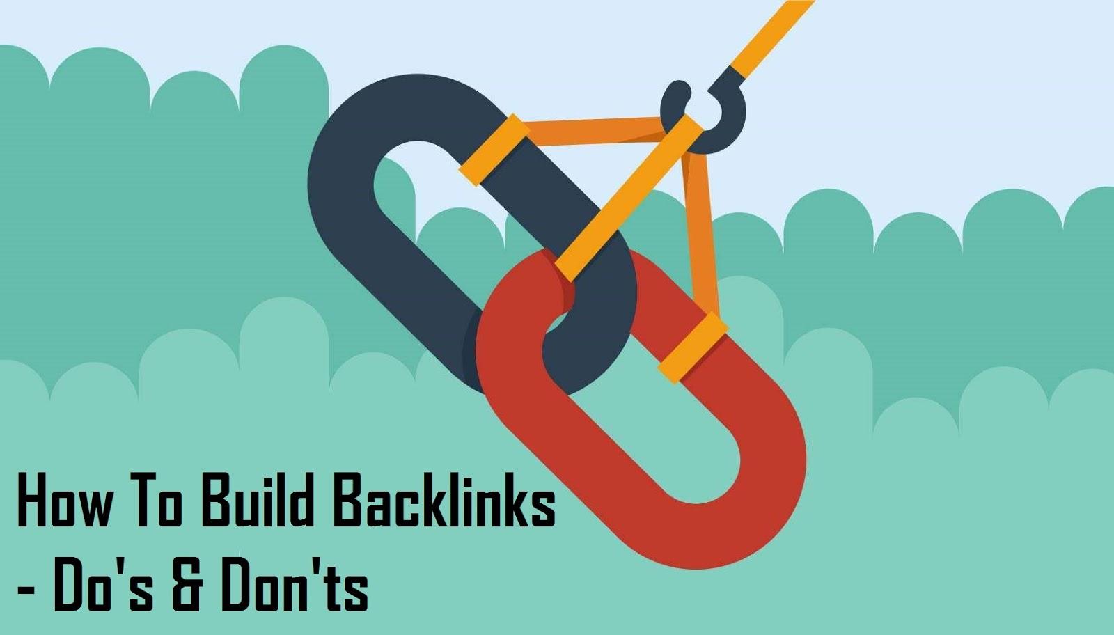 How To Build Backlinks - Dos & Don'ts | Poketors