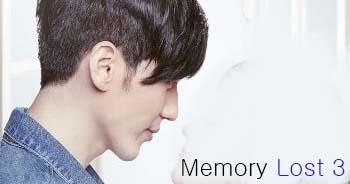 Drama Cina Memory Lost 3