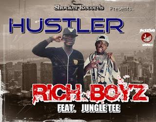 Rich boyz Featuring Jungle T - Hustler (ARG)