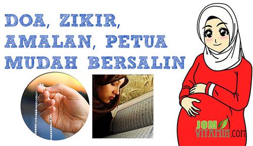 Doa zikir amalan petua mudah bersalin menurut islam