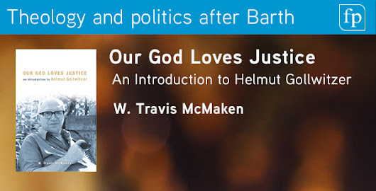 "Responding to Hunsicker concerning Gollwitzer and ""Our God Loves Justice"""