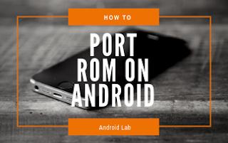 ROM Porting Guide For Beginners [Mediatek]