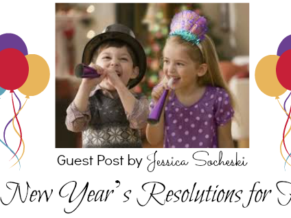 Guest Post - 5 New Year's Resolutions For Kids
