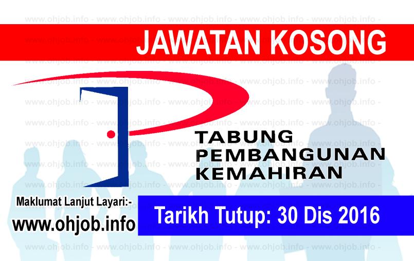 Jawatan Kerja Kosong Perbadanan Tabung Pembangunan Kemahiran (PTPK) logo www.ohjob.info disember 2016