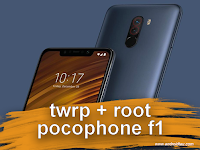 Cara Pasang / Install TWRP & ROOT Pocophone F1 (Beryllium) Snapdragon 845