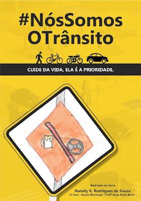 """Município de Registro-SP promove Semana do Trânsito com o tema """"Nós Somos o Trânsito"""""""