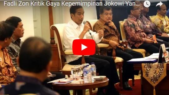 Fadli Zon Kadang-kadang Lihat Presiden Jokowi Kayak Ketua RT