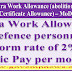 7th CPC :  Grant of Extra Work Allowance (abolition of existing Flight Charge Certificate Allowance) - MoD Order