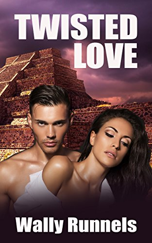 Twisted Love (A Rocky Novel) by Wally Runnels