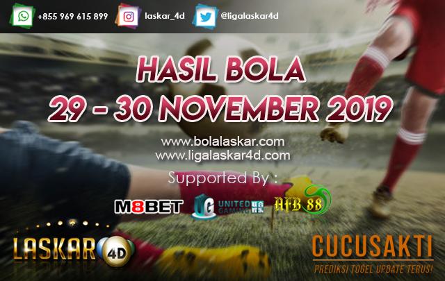 HASIL BOLA JITU TANGGAL 29 – 30 NOVEMBER 2019