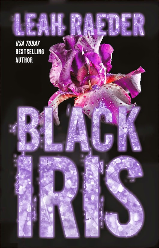 Cover Reveal: BLACK IRIS by Leah Raeder
