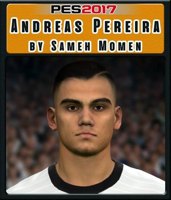 Andreas Pereira Face PES 2017