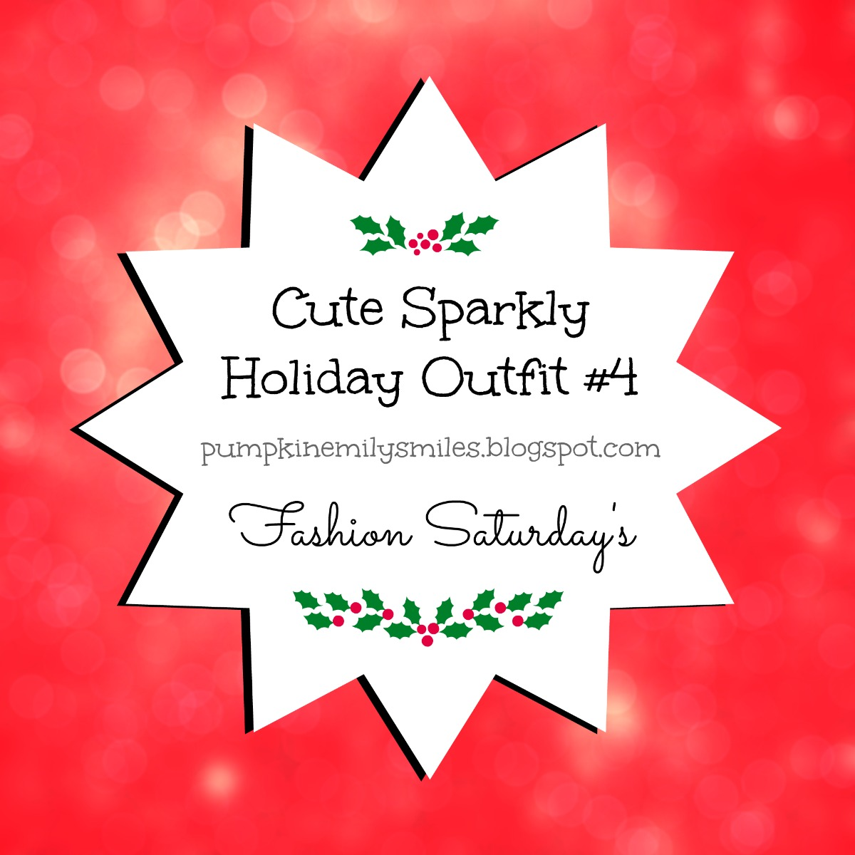 Cute Sparkly Holiday Outfit #4 Fashion Saturday's
