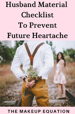 Husband Material Checklist to Avoid Future Heartache