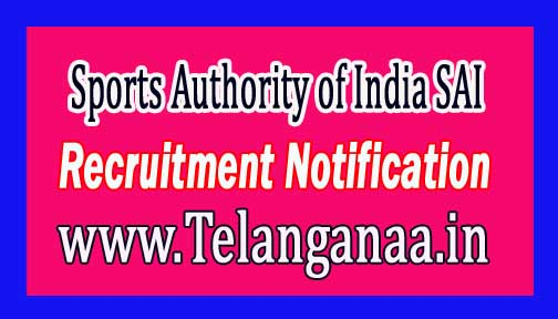 Sports Authority of India SAI Recruitment Notification 2017