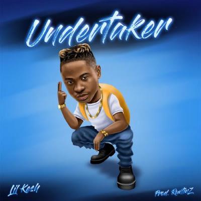 DOWNLOAD MUSIC: Lil Kesh - Undertaker