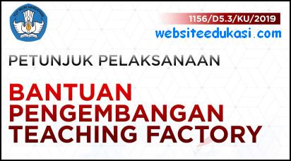 Juklak Bantuan Pengembangan Teaching Factory SMK 2019