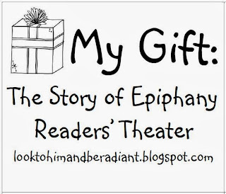 Look to Him and be Radiant: My Gift- Celebrating Epiphany