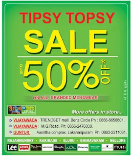 TIPSY TOPSY  50% SALE VIJAYAWADA, GUNTUR