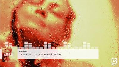 BEN DJ - Thinkin' Bout You ( Michael Prado #Remix ) Ego Italy