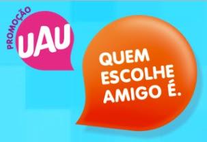 Cadastrar Promoção UAU 2017 Quem Escolhe Amigo É - iPhone 7 Carro 0km