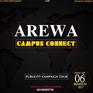 Arewa Campus Connect - Publicity Campaign Tour (Kicks Off 06th Mar, 17)