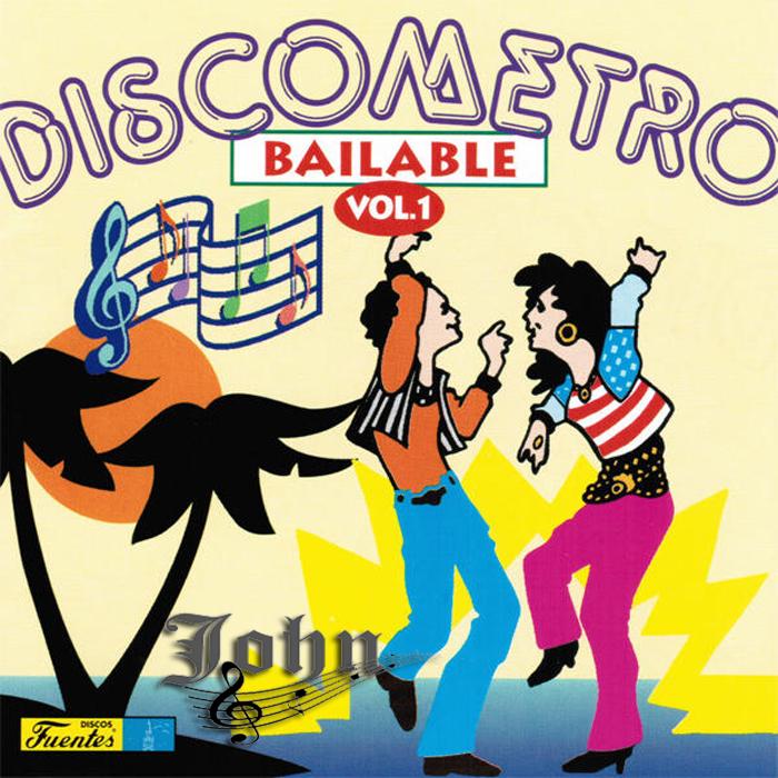 El discometro Bailable Vol. 1