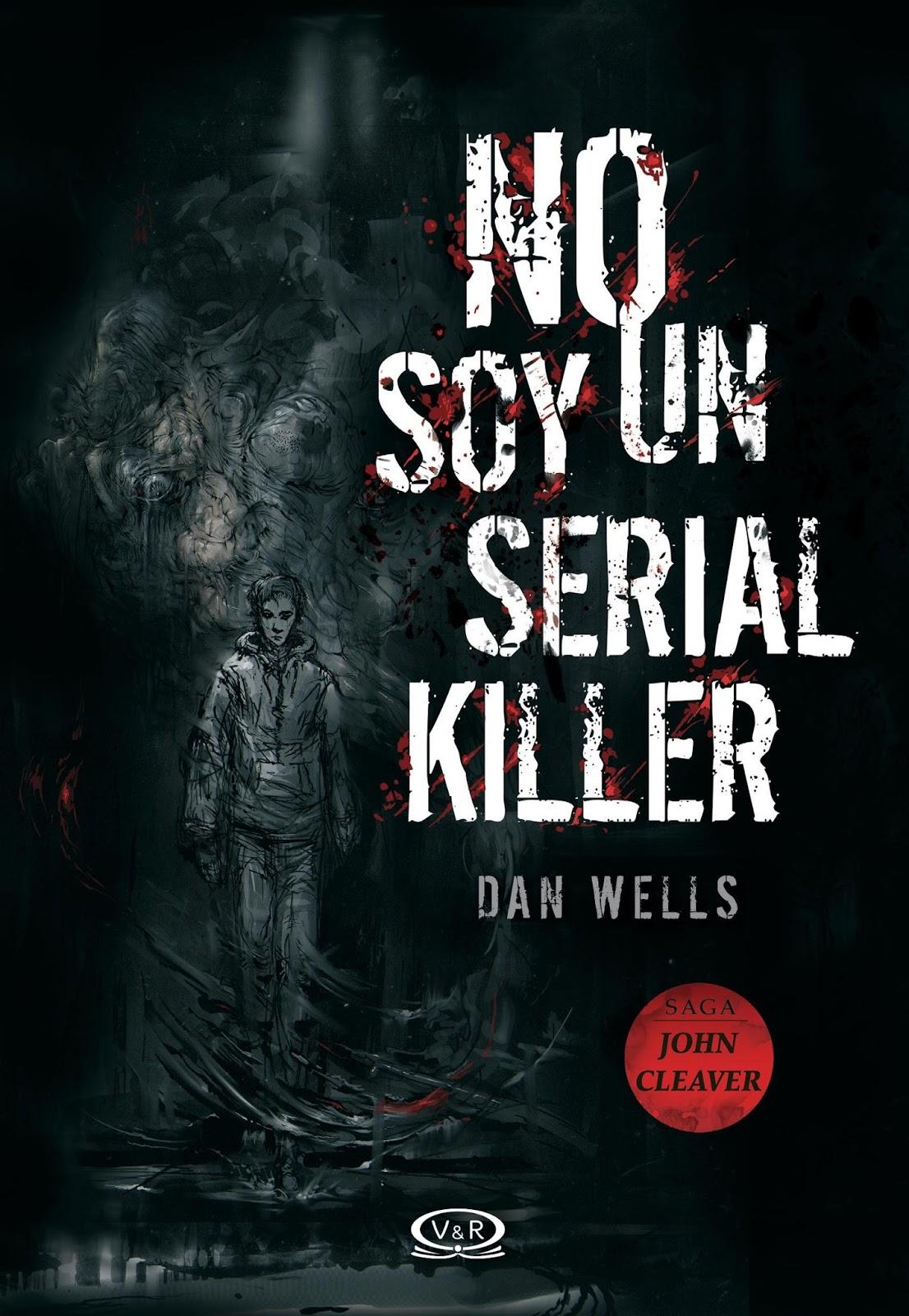 ADAPTACIÓN (anual) - Página 2 No-soy-un-serial-killer-dan-wells-john-cleaver-saga