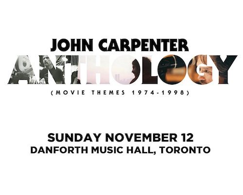 John Carpenter @ Danforth Music Hall, November 12