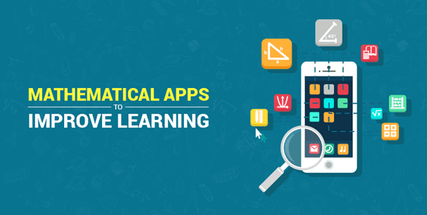Mathematical Apps To Improve Learning