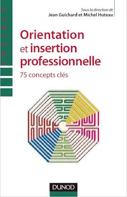 Télécharger Livre Gratuit Orientation et insertion professionnelle - 75 concepts clés pdf
