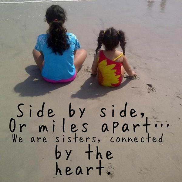 we are sisters connected by heart