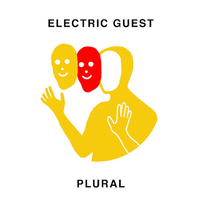 Electric Guest - 2017 - «Plural»